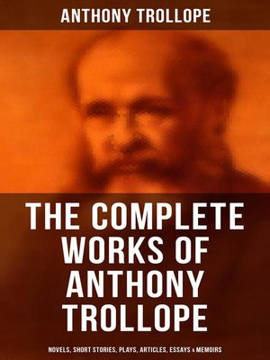 cover image of The Complete Works of Anthony Trollope
