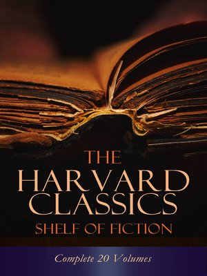 cover image of The Harvard Classics Shelf of Fiction--Complete 20 Volumes