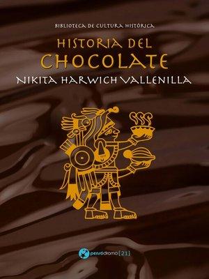cover image of Historia del chocolate