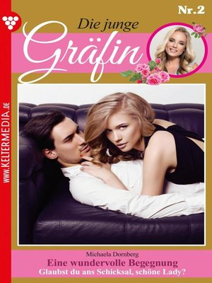 cover image of Die junge Gräfin 2 – Adelsroman