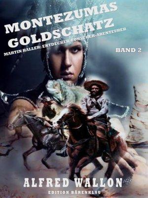 cover image of Montezumas Goldschatz