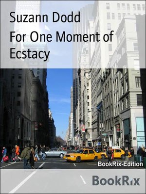 cover image of For One Moment of Ecstacy
