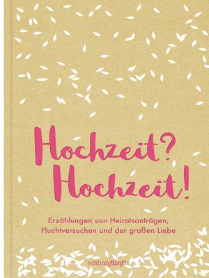 cover image of Hochzeit? Hochzeit!