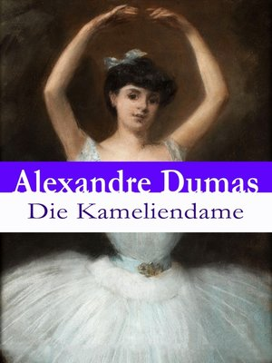 cover image of Die Kameliendame