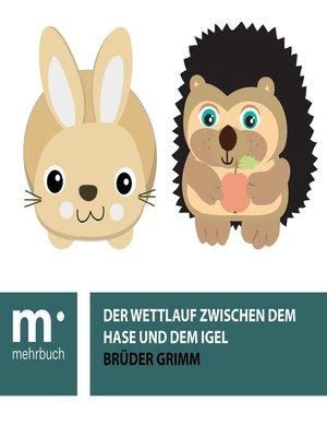cover image of Der Wettlauf zwischen dem Hasen und dem Igel
