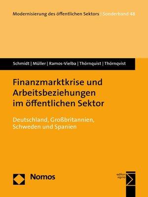 cover image of Finanzmarktkrise und Arbeitsbeziehungen im öffentlichen Sektor