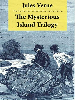 cover image of The Mysterious Island Trilogy