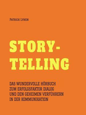 cover image of Alles über Storytelling--mit Geschichten zum Erfolg (Story-Telling)