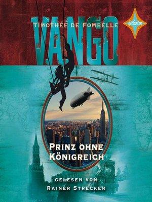 cover image of Vango--Prinz ohne Königreich