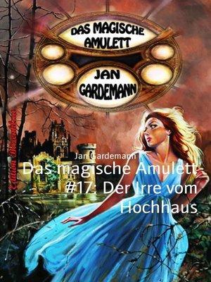 cover image of Das magische Amulett #17