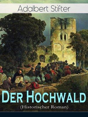cover image of Der Hochwald (Historischer Roman)