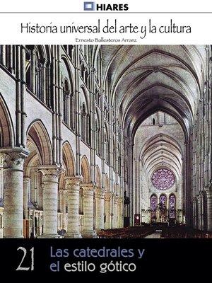 cover image of Las catedrales y el estilo gótico