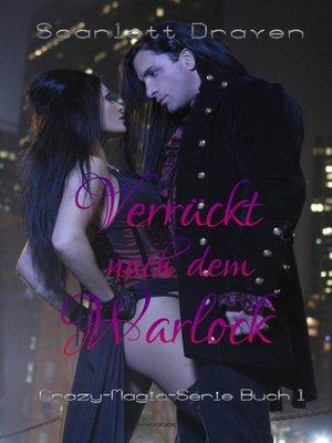 cover image of Verrückt nach dem Warlock