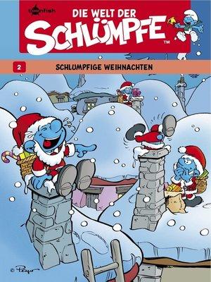 cover image of Die Welt der Schlümpfe 2. Schlumpfige Weihnachten