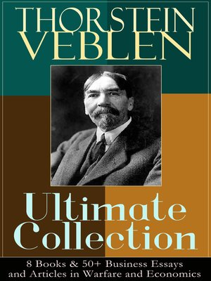 cover image of THORSTEIN VEBLEN Ultimate Collection
