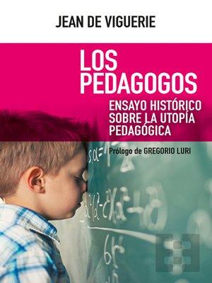 cover image of Los pedagogos