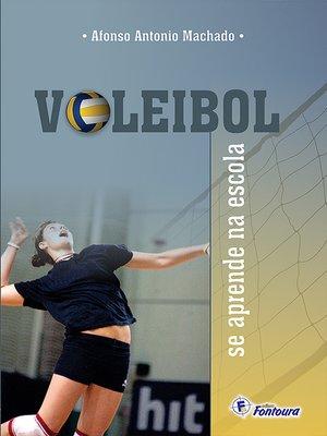 cover image of Voleibol se aprende na escola