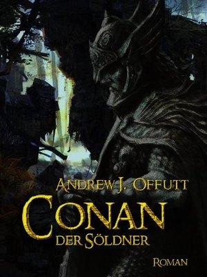 cover image of CONAN, DER SÖLDNER