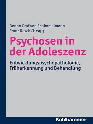 cover image of Psychosen in der Adoleszenz