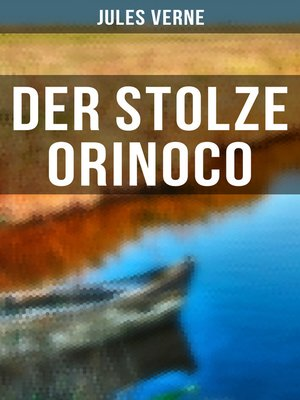 cover image of Der stolze Orinoco