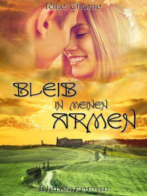cover image of Bleib in meinen Armen