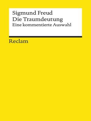 cover image of Die Traumdeutung. Eine kommentierte Auswahl