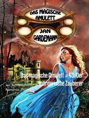 cover image of Das magische Amulett #43