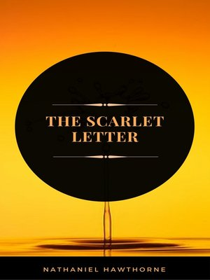 cover image of The Scarlet Letter (ArcadianPress Edition)
