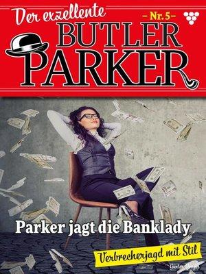 cover image of Der exzellente Butler Parker 5 – Kriminalroman