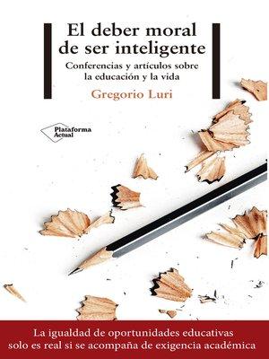 cover image of El deber moral de ser inteligente