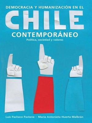 cover image of Democracia y humanización en el Chile contemporáneo