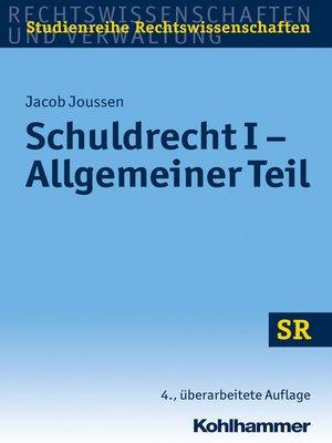 cover image of Schuldrecht I--Allgemeiner Teil
