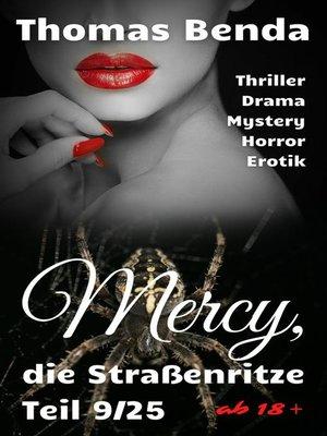 cover image of Mercy, die Straßenritze Teil 9/25