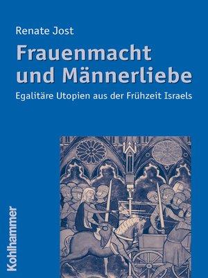 cover image of Frauenmacht und Männerliebe