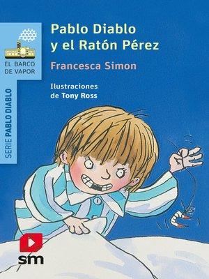 cover image of Pablo Diablo y el ratón Pérez