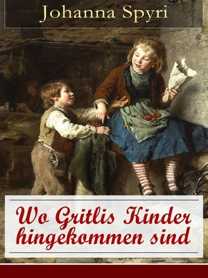 cover image of Wo Gritlis Kinder hingekommen sind