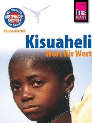 cover image of Kisuaheli--Wort für Wort (für Tansania, Kenia und Uganda)
