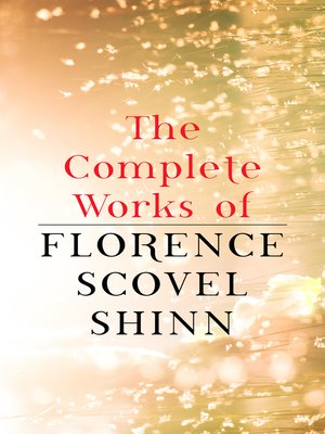cover image of The Complete Works of Florence Scovel Shinn