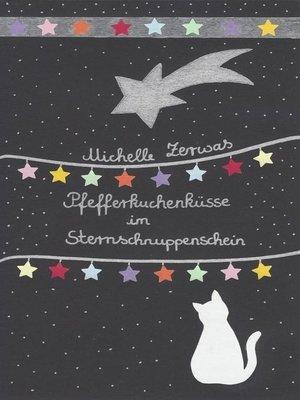 cover image of Pfefferkuchenküsse im Sternschnuppenschein