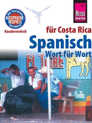 cover image of Spanisch für Costa Rica--Wort für Wort