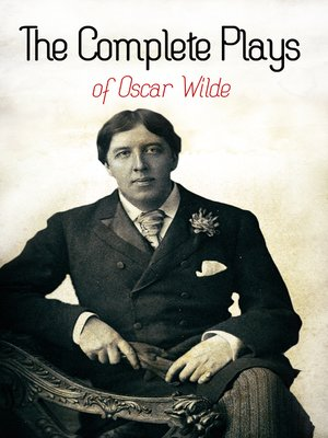 cover image of The Complete Plays of Oscar Wilde