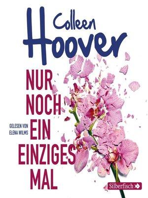 cover image of Nur noch ein einziges Mal