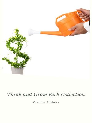 cover image of Think and Grow Rich Collection--The Essentials Writings on Wealth and Prosperity