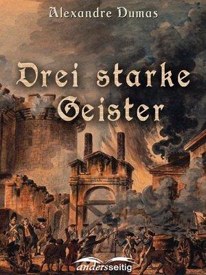 cover image of Drei starke Geister