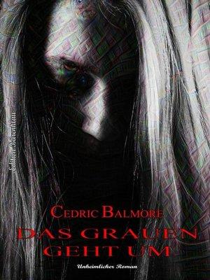 cover image of Das Grauen geht um