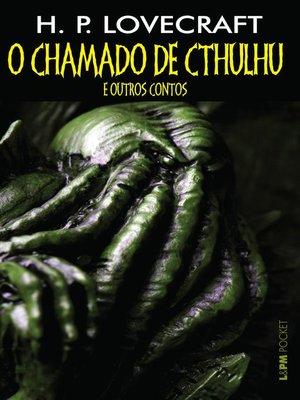 cover image of O chamado de Cthulhu e outros contos