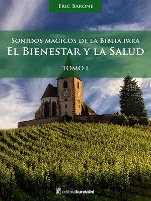 cover image of Sonidos mágicos de la biblia para el bienestar y la salud