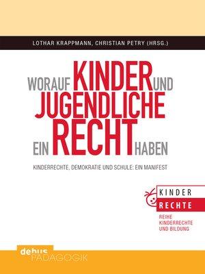 cover image of Worauf Kinder und Jugendliche ein Recht haben