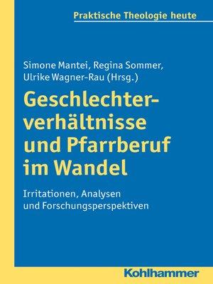 cover image of Geschlechterverhältnisse und Pfarrberuf im Wandel
