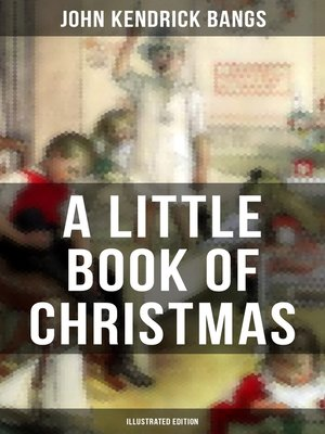cover image of A Little Book of Christmas (Illustrated Edition)